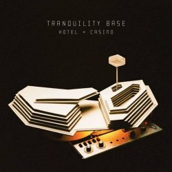 "Arctic Monkeys | ""Tranquility Base Hotel & Casino"""