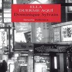 """""""Ella Duerme Aquí"""" de Dominique Sylvain"""