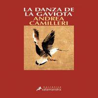 """La Danza De La Gaviota"" de Andrea Camilleri"