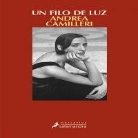 Un Filo de Luz | Andrea Camilleri