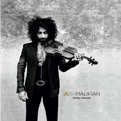 critica-ara-malikian-royal-garage-opinion-nuevo-disco