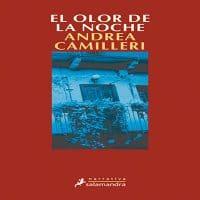 El olor de la noche | Andrea Camilleri