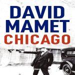 Chicago | David Mamet