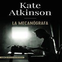 La mecanógrafa | Kate Atkinson