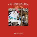El carrusel de las confusiones | Andrea Camilleri