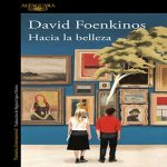 Hacia la belleza | David Foenkinos
