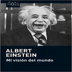 reseña-mi-visión-del-mundo-albert-einstein