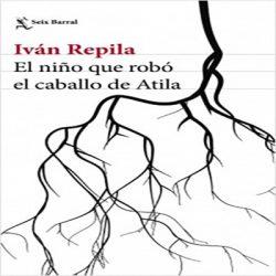novela-ivan-repila-cabalo-de-atila-opiniones-critica