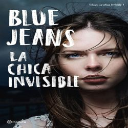la-chica-invisible-reseña-blue-jeans-16/10/2019
