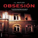 """Obsesión"" | J. L. Butler"