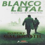 Blanco Letal - Robert Galbraith