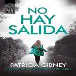 No hay salida - Patricia Gibney
