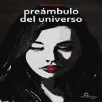 """""""Preámbulo del Universo"""" - Alberto Pino"""