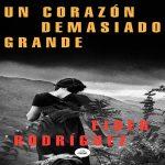 Un corazón demasiado grande - Eider Rodríguez