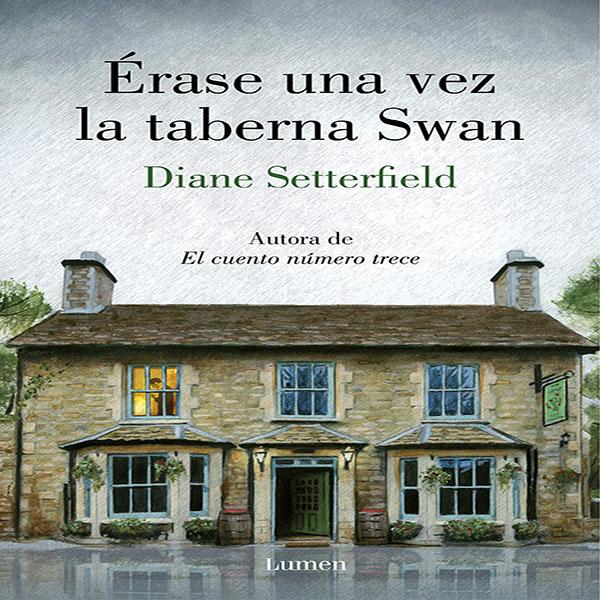 erase-una-vez-la-taberna-swan-diane-setterfield