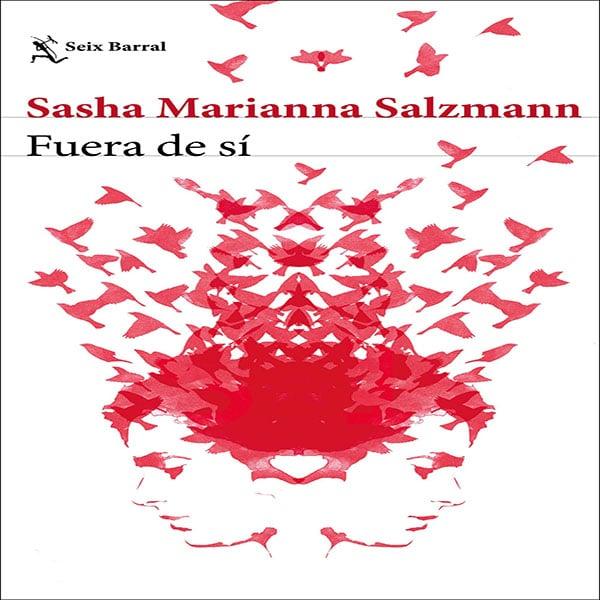 opinion-fuera-de-sí-sasha-marianna-salzmann-reseña-2020