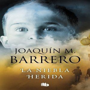 reseña-del-libro-la-niebla-herida-joaquín-barrero