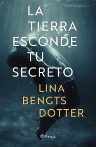 reseña-libro-novela-la-tierra-esconde-tu-secreto-Lina-Bengtsdotter