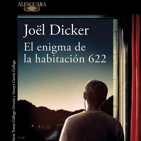 """Reseña del libro """"El enigma de la habitación 622"""", de Joël Dicker"""