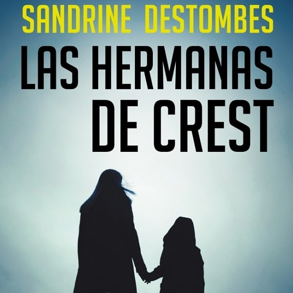 reseña-libro-las-hermanas-de-crest-opiniones-2020