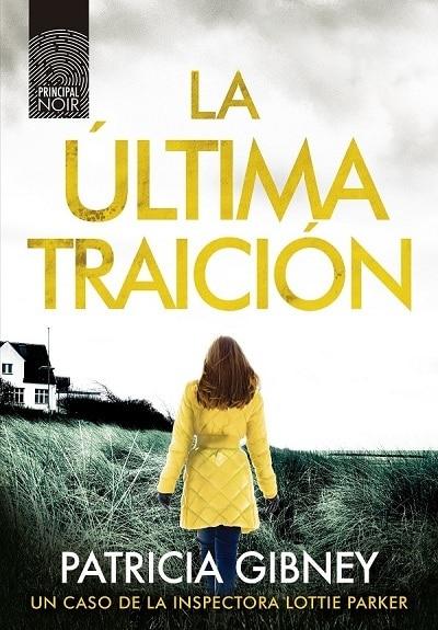 nuevo-libro-escritora-patricia-gibney-lottie-parker-la-ultima-traicion