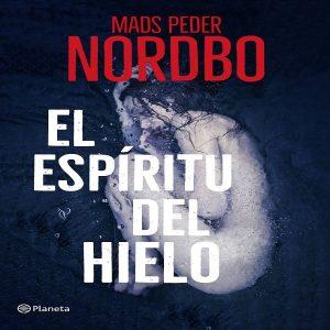 reseña-libro-el-espiritu-del-hielo-mads-peder-nordbo-2020