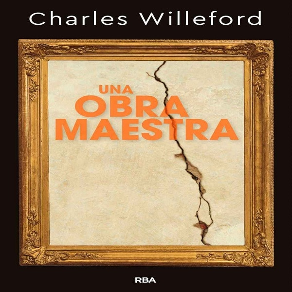 reseña-libro-una-obra-maestra-charles-willeford-2020