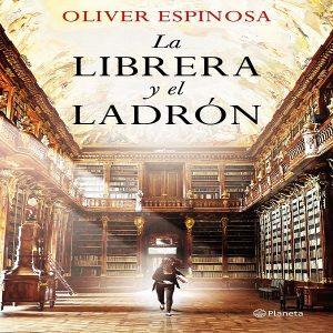 reseña-la-librera-y-el-ladron-oliver-espinosa-2020-novela-featured