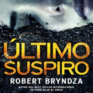 reseña-ultimo-suspiro-robert-bryndza-2020