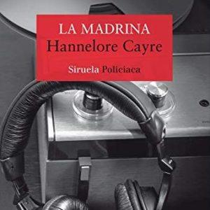 reseña-la-madrina-hannelore-cayre-2020