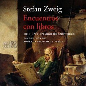 reseña-encuentros-con-ibros-stefan-zweig-acantilado