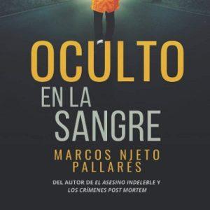 reseña-oculto-en-la-sangre-critica--libro-novela-2020
