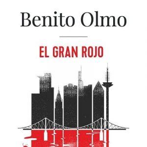 reseña-el-gran-rojo-benito-olmo-2021