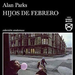 reseña-hijos-de-febrero-alan-parks-2021