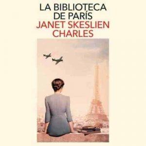 reseña-la-biblioteca-de-paris-janet-skeslien-charles-2021