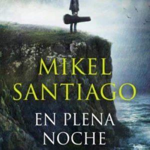 reseña-en-plena-noche-mikel-santiago-2021