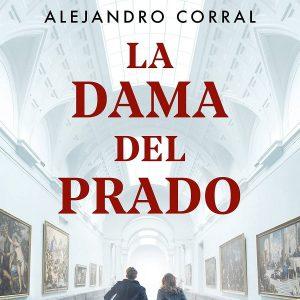 reseña-la-dama-del-prado-alejandro-corral-2021