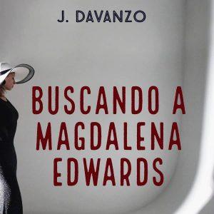 reseña-buscando-a-magdalena-edwards-j-davanzo-2021
