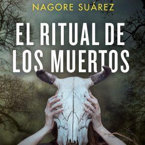 reseña-el-ritual-de-los-muertos-nagore-suarez-2021