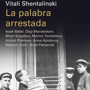 reseña-la-palabra-arrestada-vitali-shentalinski